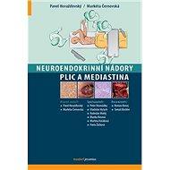 Neuroendokrinní nádory plic a mediastina - Kniha