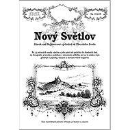 Nový Světlov: Zámek nad Bojkovicemi východně od Uherského Brodu - Kniha