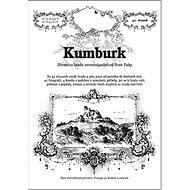 Kumburk: Zřícenina hradu severozápadně od Nové Paky
