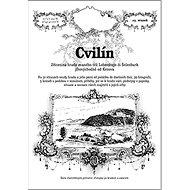 Cvilín: Zřícenina hradu zvaného též Lobenštejn či Šelenburk jihovýchodně od Krnova - Kniha