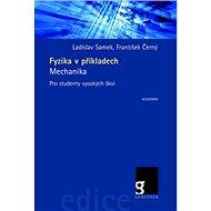 Fyzika v příkladech: Mechanika - Kniha