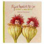 Kniha Mých prvních pět let: Vlčí máky - Kniha