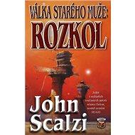 Válka starého muže Rozkol - Kniha