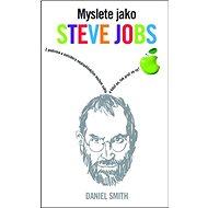 Myslete jako Steve Jobs - Kniha