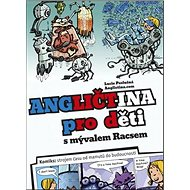 Angličtina pro děti s mývalem Racsem - Kniha