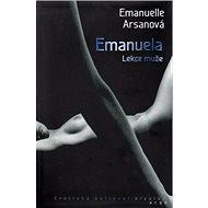 Emanuela Lekce muže: Erotická kultovní klasika - Kniha