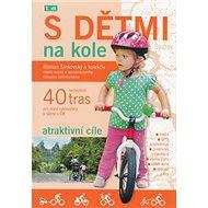 Kniha S dětmi na kole 1.díl - Kniha