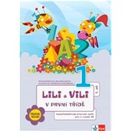Lili a Vili 1 v první třídě A-S metoda: Učebnice pro 1. ročník ZŠ