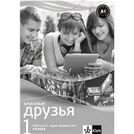 Klassnyje druzja 1 Ruština Písanka pro nácvik azbuky pro 2. stupeň ZŠ: pro 2. stupeň ZŠ - Kniha