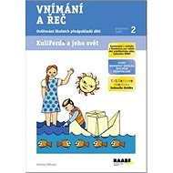 Kniha Vnímání a řeč Pracovní sešit 2: Ověřování školních předpokladů dítěte - Kniha