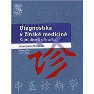 Diagnostika v čínské medicíně - Kniha