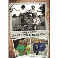 Po Evropě s maminkou - Kniha