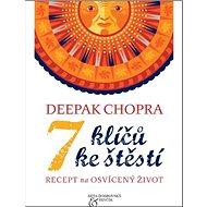 7 klíčů ke štěstí: Recept na osvícený život - Kniha