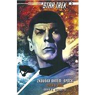 Star Trek Zkouška ohněm Spock: Oheň a růže - Kniha