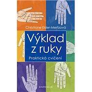 Výklad z ruky: Praktická cvičení - Kniha