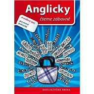 Anglicky čteme zábavně: zrcadlový text pro mírně pokročilé - Kniha