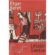 Létající Santini - Kniha