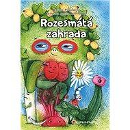Rozesmátá zahrada - Kniha