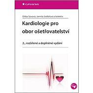 Kardiologie pro obor ošetřovatelství: 2., rozšířené a doplněné vydání