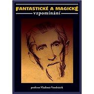 Fantastické a magické vzpomínání - Kniha