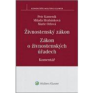 Živnostenský zákon Zákon o živnostenských úřadech Komentář - Kniha