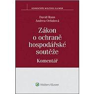 Zákon o ochraně hospodářské soutěže Komentář - Kniha