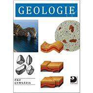 Geologie: pro gymnázia - Kniha