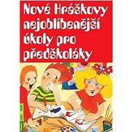 Nové Hráškovy nejoblíbenější úkoly pro předškoláky - Kniha