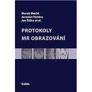 Protokoly v MR zobrazování