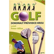 Golf Dokonalý průvodce hrou - Kniha