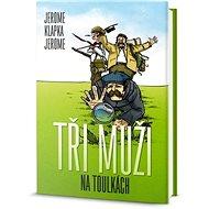 Tři muži na toulkách - Kniha
