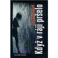 Když v ráji pršelo - Kniha