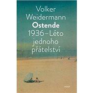 Ostende 1936 Léto přátelství