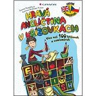 Hravá angličtina v křížovkách: Více než 100 křížovek a osmisměrek - Kniha