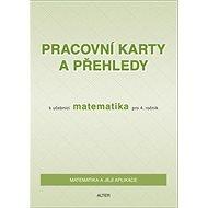Pracovní karty a přehledy k učebnici Matematika pro 4. ročník - Kniha