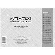 Matematické pětiminutovky 1. díl: Sčítání a odčítání v oboru čísel do 20 pro 1. ročník ZŠ - Kniha