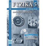Fyzika 5 pro základní školu Metodická příručka RVP: Energie - Kniha
