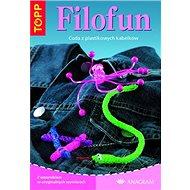 TOPP Filofun: Cuda z plastikowych kabelków - Kniha