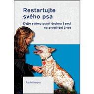 Restartujte svého psa - Kniha