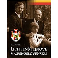 Lichtenštejnové v Československu - Kniha
