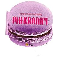 Makronky: populární mandlové pusinky - Kniha
