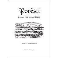 Pověsti z kraje pod Lysou horou - Kniha