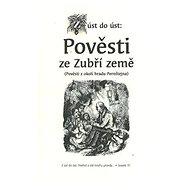 Pověsti ze Zubří země: Pověsti z okolí hradu Pernštejna - Kniha