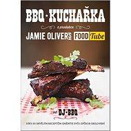 BBQ kuchařka: Jamie Oliver´s Food Tube - Kniha