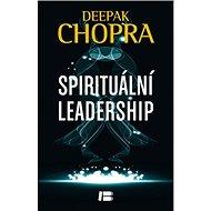 Spirituální leadership - Kniha