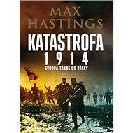 Katastrofa 1914: Evropa táhne do války - Kniha