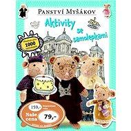 Panství Myšákov: Aktivity se samolepkami - Kniha