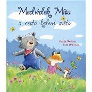 Medvídek Míša a cesta kolem světa - Kniha