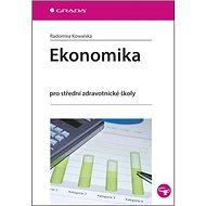 Ekonomika: Pro střední zdravotnické školy - Kniha