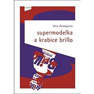 Supermodelka a krabice brillo - Kniha